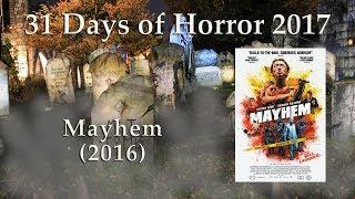 Mayhem (2016) - 31 Days of Horror 2017 - Movie 21