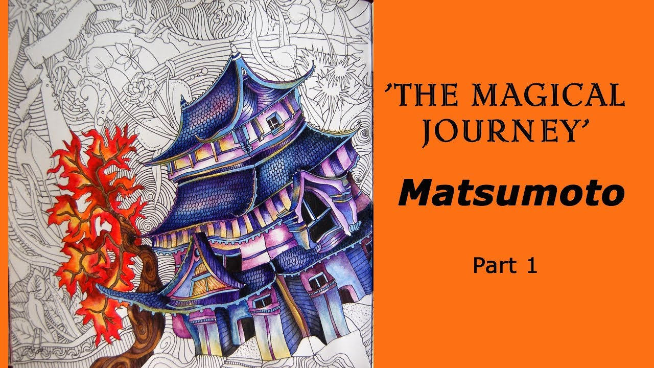 Coloring Book Magical Journey Matsumoto Part 1 Derwent Inktense Pencils