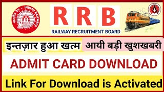RRB ADMIT Card Download for CBT   GDCE 2019 .