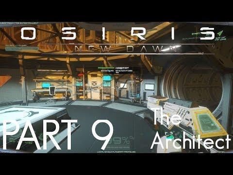 FURNISHING THE HUB | Osiris New Dawn - The Architect | GamePlay | Part 9