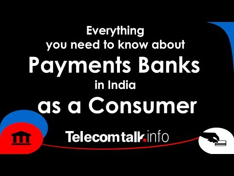 Everything you need to know about Payments Banks in India as a Consumer