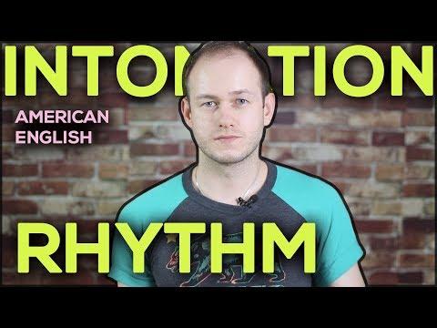 АНГЛИЙСКАЯ ИНТОНАЦИЯ И РИТМ: американский акцент
