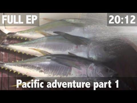 Pacific Ocean Adventures in HD - ULTIMATE FISHING TV