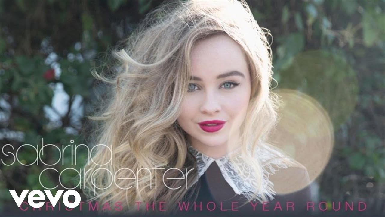 Sabrina Carpenter - Christmas the Whole Year Round (Audio Only ...
