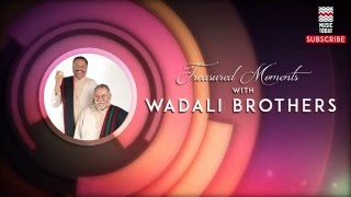 Ve Sone Diyan Kangna - Wadali Brothers (Album: Treasured Moments with Wadali  Brothers)