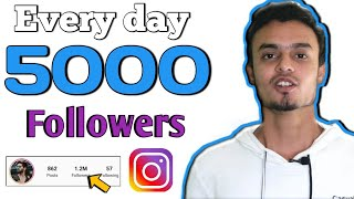 Get 5000 INSTAGRAM Followers Every day | How to increase Followers on INSTAGRAM 2019