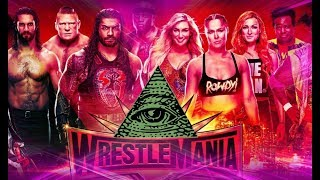WRESTLEMANIA 35 2019 ILLUMINATI EXPOSED...