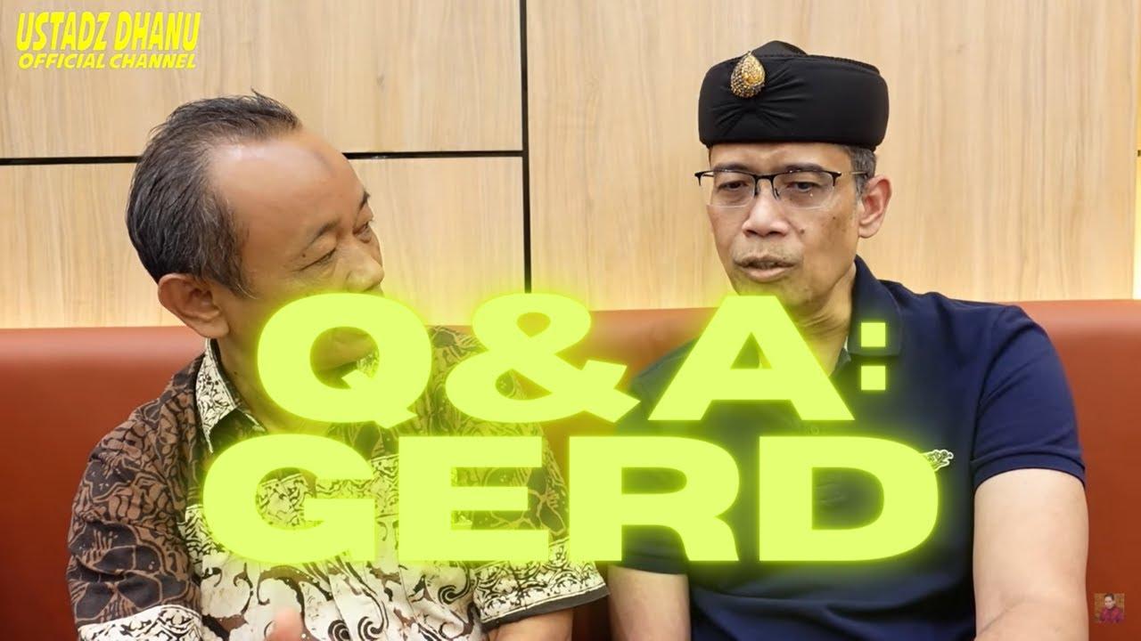 Q&A: UBAN, BENJOLAN, ASAM LAMBUNG (GERD) - RUANG USTADZ DHANU