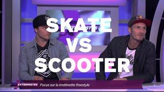 Interview BenJ Friant °Les Extremistes° | Skate VS trottinette et plus...