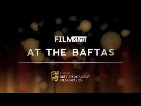 Film Xtra at the BAFTAs