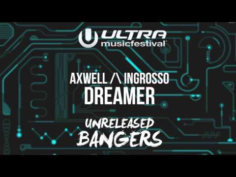 Axwell Λ Ingrosso Ft. Michel Zitron - Dreamer [UMF Miami 2K17]