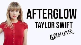 Download lagu Taylor Swift Afterglow Album Lover