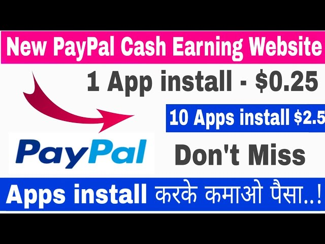 New PayPal Cash Earning Website | अब Apps install करके कमाओ पैसा | Par App installation $0.25