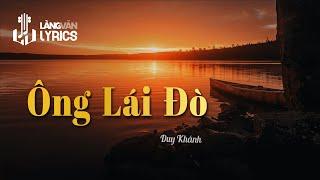 Ông Lái Đò - Duy Khánh