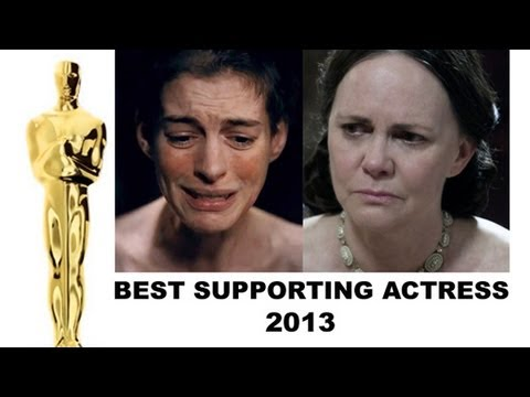 Oscars 2013 Best Supporting Actress : Anne Hathaway, Sally Field, Amy Adams, Helen Hunt