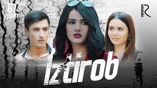 Iztirob (o'zbek serial) | Изтироб (узбек сериал) 61-qism