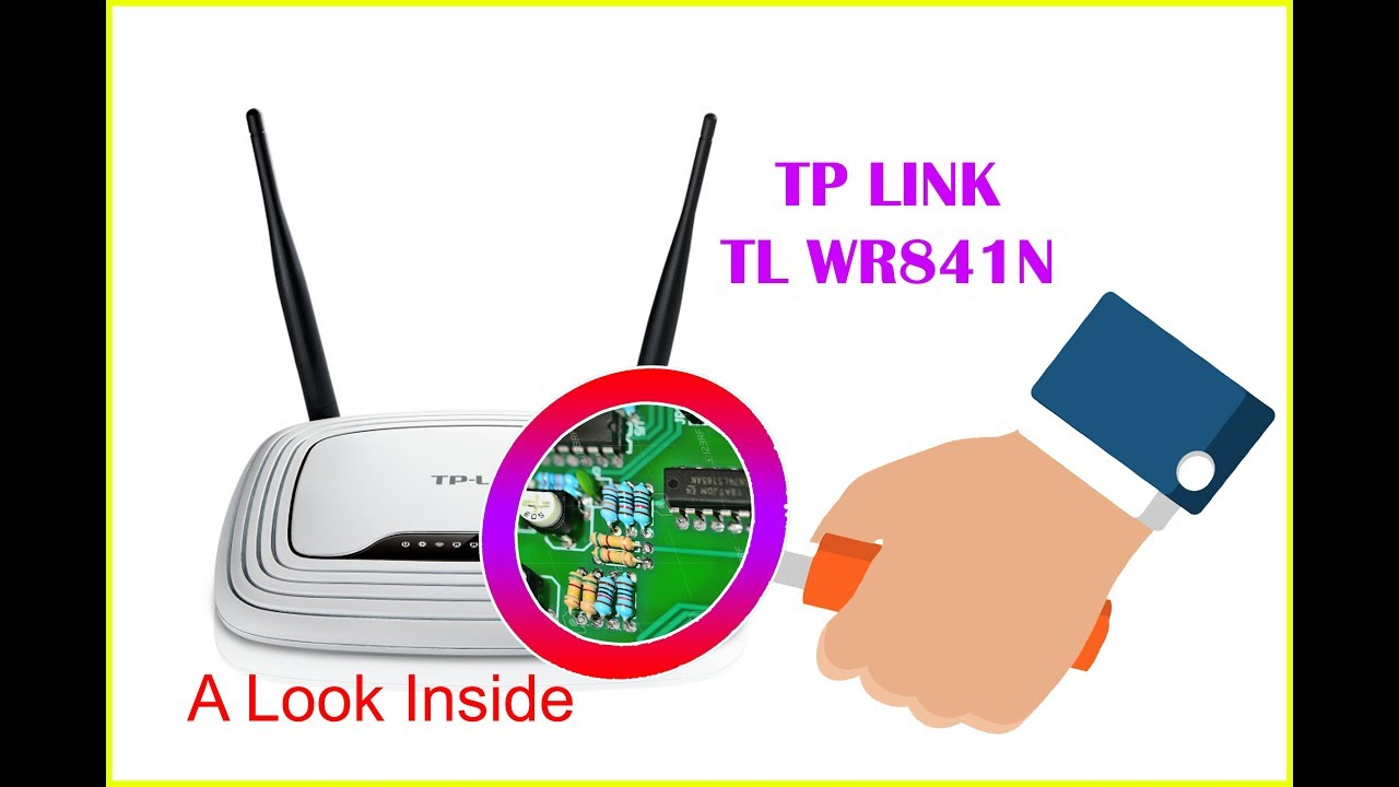 A Look Inside a TP LINK TL WR841N