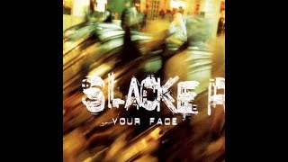 Slacker - Your Face (Schizoid) [XL Recordings] 1997