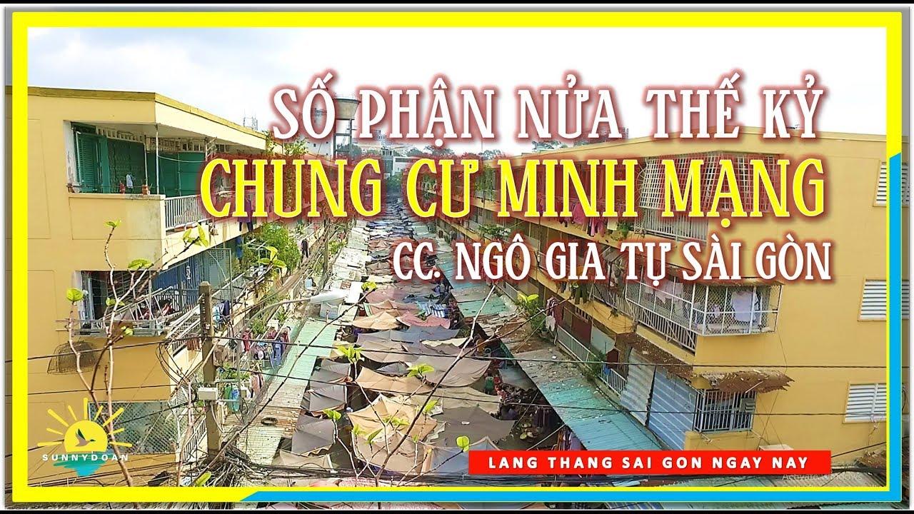 Số phận Nửa Thế Kỷ Chung cư Minh Mạng (Chung cư Ngô Gia Tự Quận 10) ngày nay   lang thang Sài Gòn