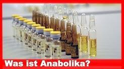 Was ist Anabolika?