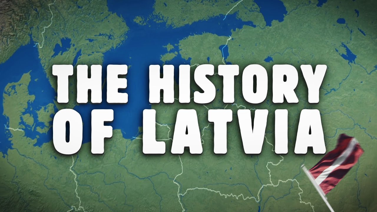 The History of Latvia