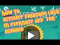 How To Activate Passcode Lock for Evernote App for Android