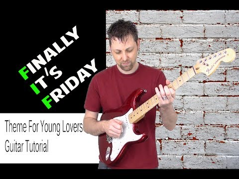 Theme for young lovers - Hank Marvin & The Shadows Guitar Tutorial