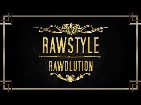RAWOLUTION #25 ➤ Rawstyle Mix 2017