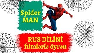 Rus Dilini Filmlərlə öyrənək I Spiderman I Rus Dili Oyrenmek