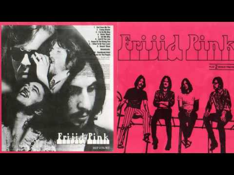 Frijid Pink - House Of The Rising Sun