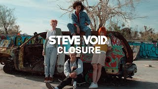 Steve Void Closure ft Andy Marsh