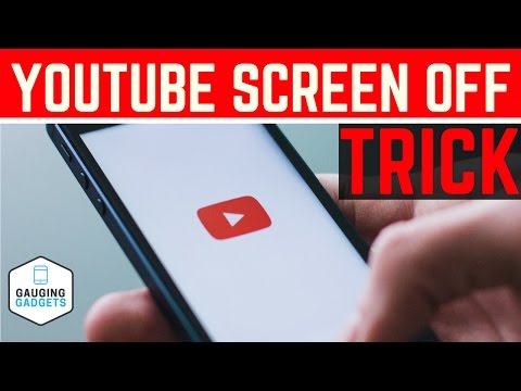 Listen to YouTube with the Screen OFF - How to Play YouTube in the Background
