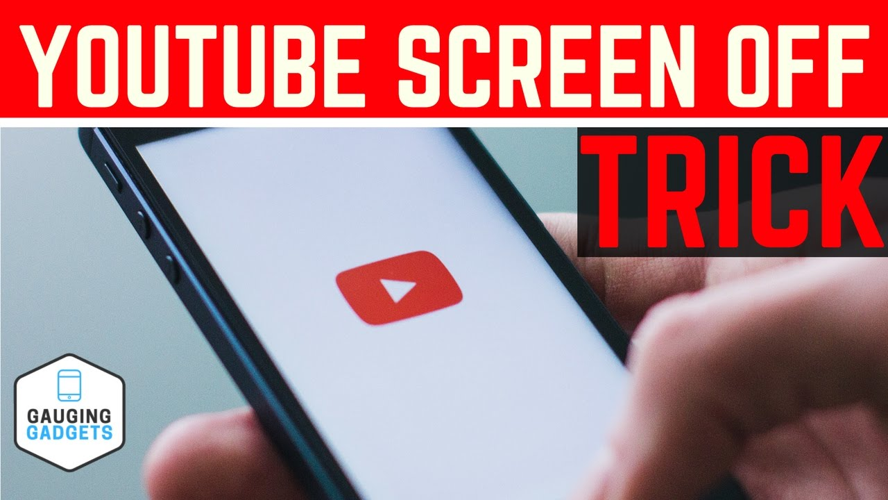 Listen To Youtube With The Screen Off How To Play Youtube In The Background Youtube