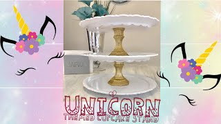 Dollar store DIY | Cupcake Stand | Unicorn Themed Party