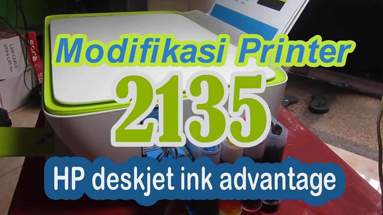 Cara Modif Atau Pasang Infus Printer Hp Deskjet Ink Advantage 2135 Selang 4 Jalur