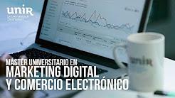Máster oficial en Marketing Digital y Comercio Electrónico de UNIR