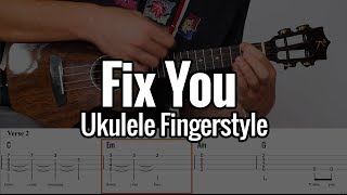 Coldplay - Fix You (Ukulele Fingerstyle) + Tabs on screen