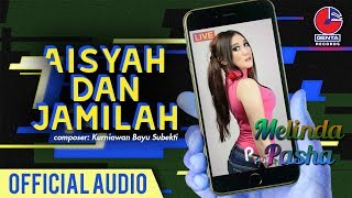 Cover images Melinda Pasha - Aisyah dan Jamilah (Official Audio)