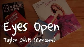 """Eyes Open"" - Taylor Swift (Karaoke Instrumental)"