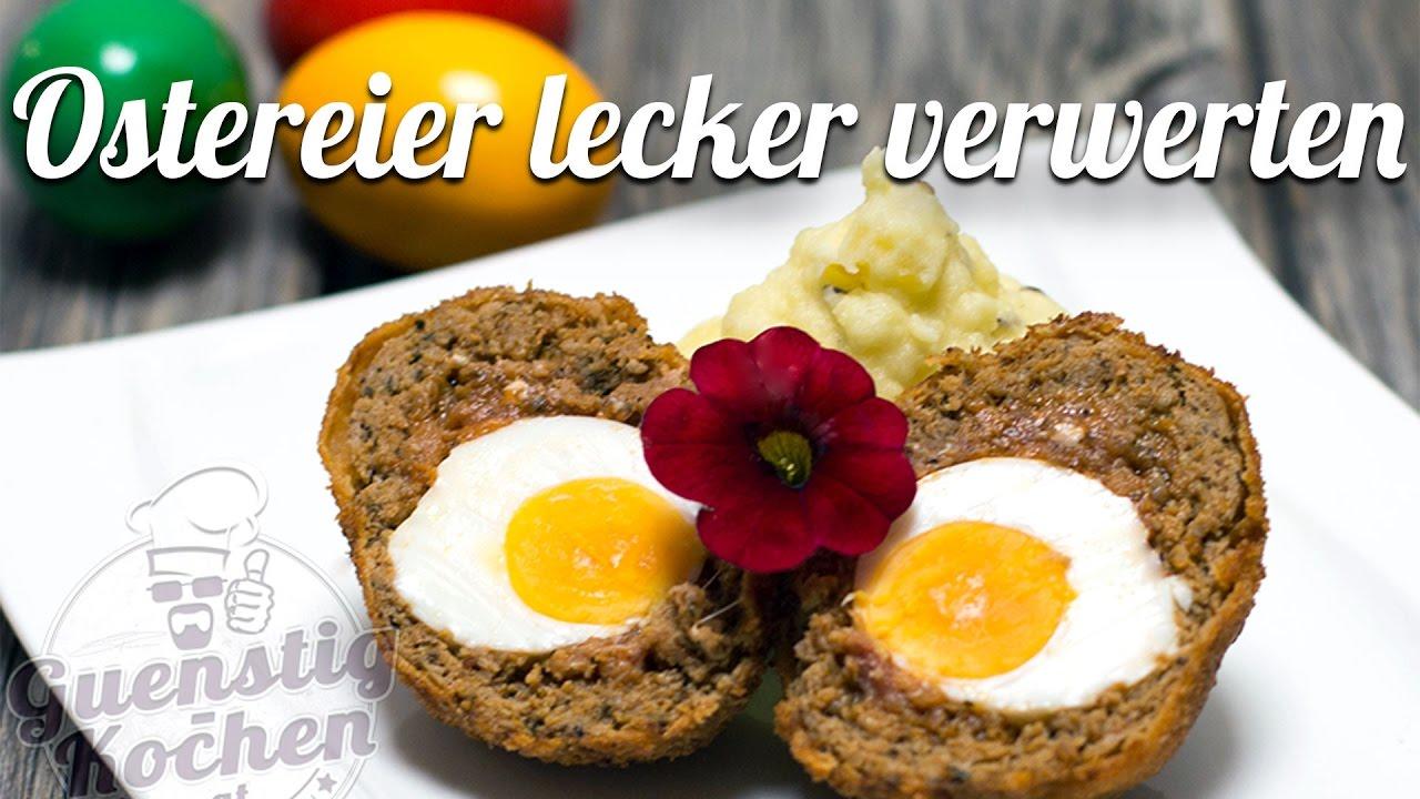 Ostereier Lecker Verwerten Guenstig Kochen At Youtube