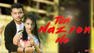 Teri Nazron Ne Kuch Aisa Jadoo Kiya | Romantic Love Story | New Hindi Song 2018 | Heart touching