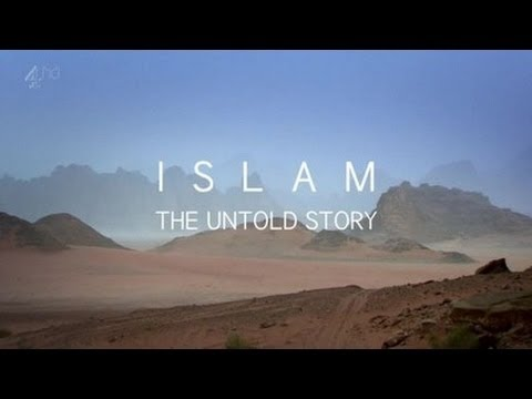 BBC Documentary   Inside Islam   The Untold Story Of Islam