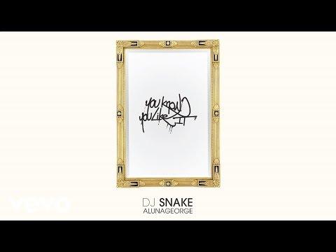 DJ Snake, AlunaGeorge - You Know You Like It (Audio)