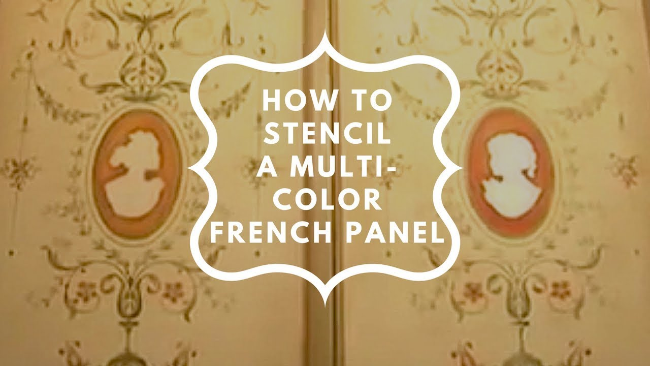Stencils: How to Stencil with a Brush  Elegant Multi-Color French Panel