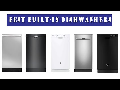 Top 5 Best Built-In Dishwashers   In-Depth Review