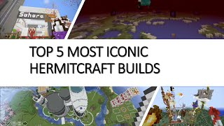 top 5 most iconic builds (Hermitcraft season 6)
