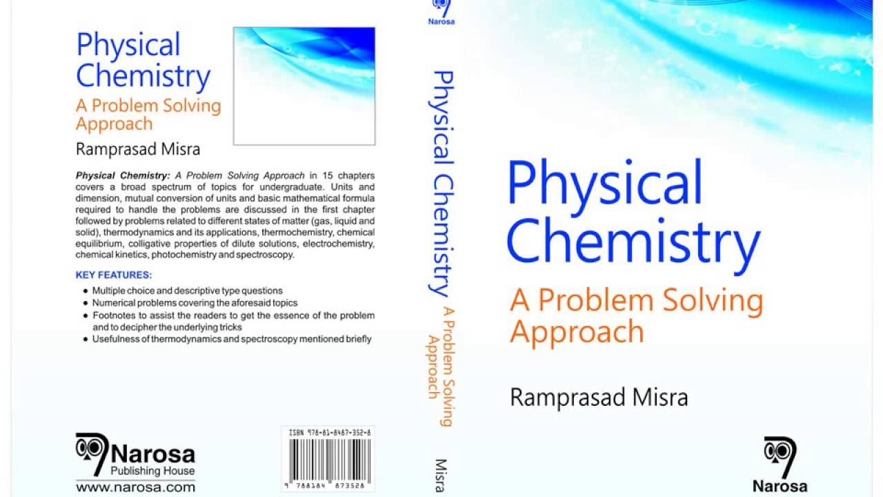 physical chemistry a problem solving approach by misra book physical chemistry a problem solving approach by misra book teaser