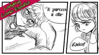 Te pareces a Ella...    Cómic Español Ladybug   10 Cómic (Marichat) (Adrinette)