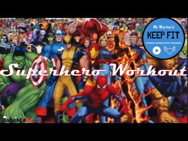 Mr. Murton's Keep F.I.T.: Superhero Workout