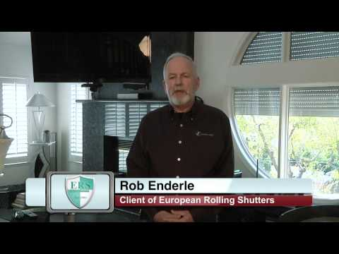 Rob Enderle shares a benefit of Rolling Shutters when fully closed
